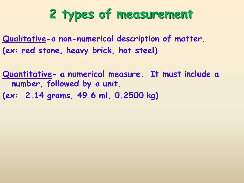 2 types of measurement