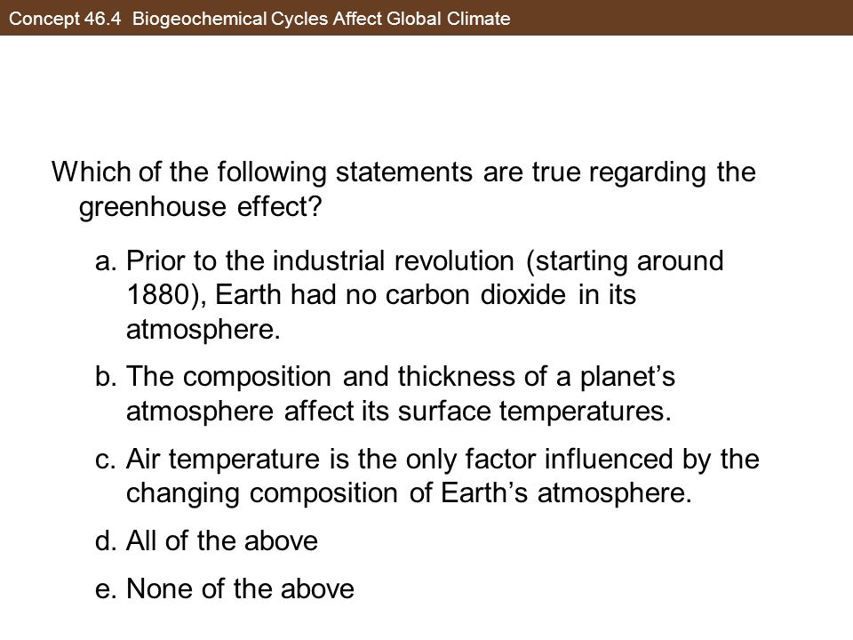 which of the following statements is correct about biogeochemical cycling