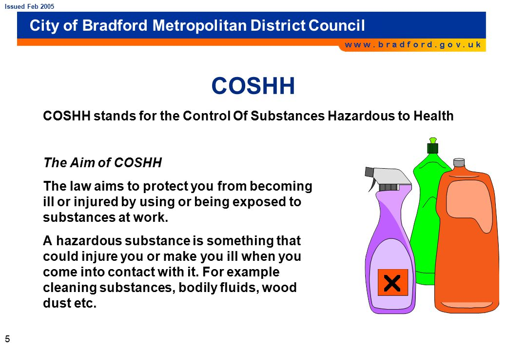 the control of substances hazardous to health Involving substances hazardous to health, including biological agents the regulations, and compliance with them, must constitute an integral part of the.
