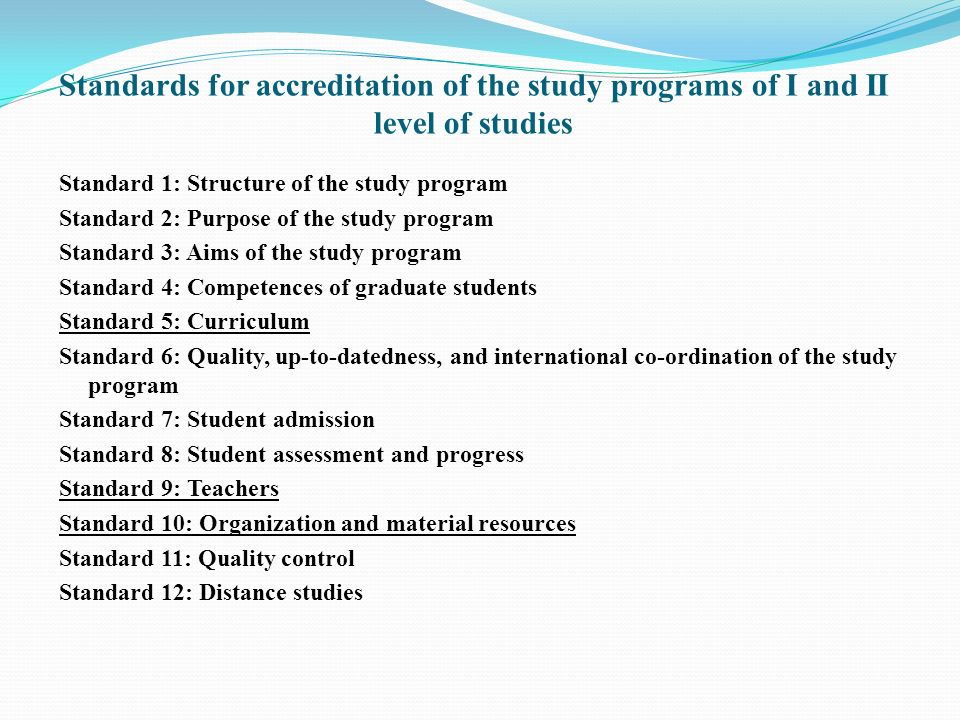 Standards for accreditation of the study programs of I and II level of studies