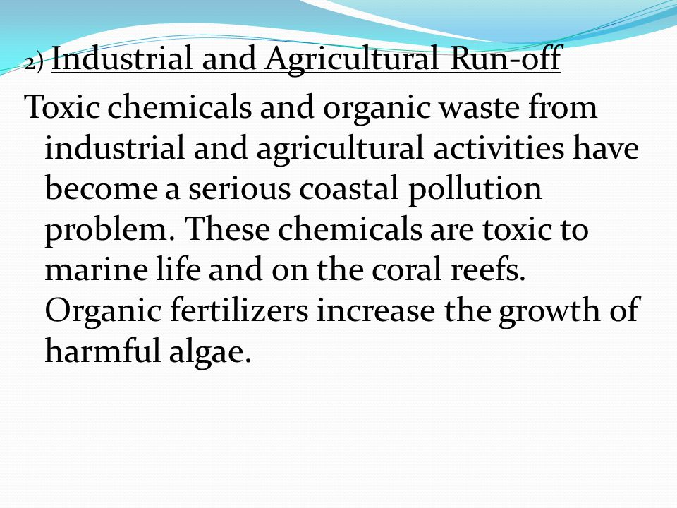 2) Industrial and Agricultural Run-off