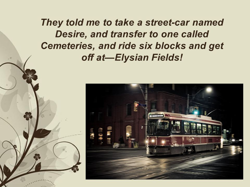 A Streetcar Named Desire Ppt Video Online Download