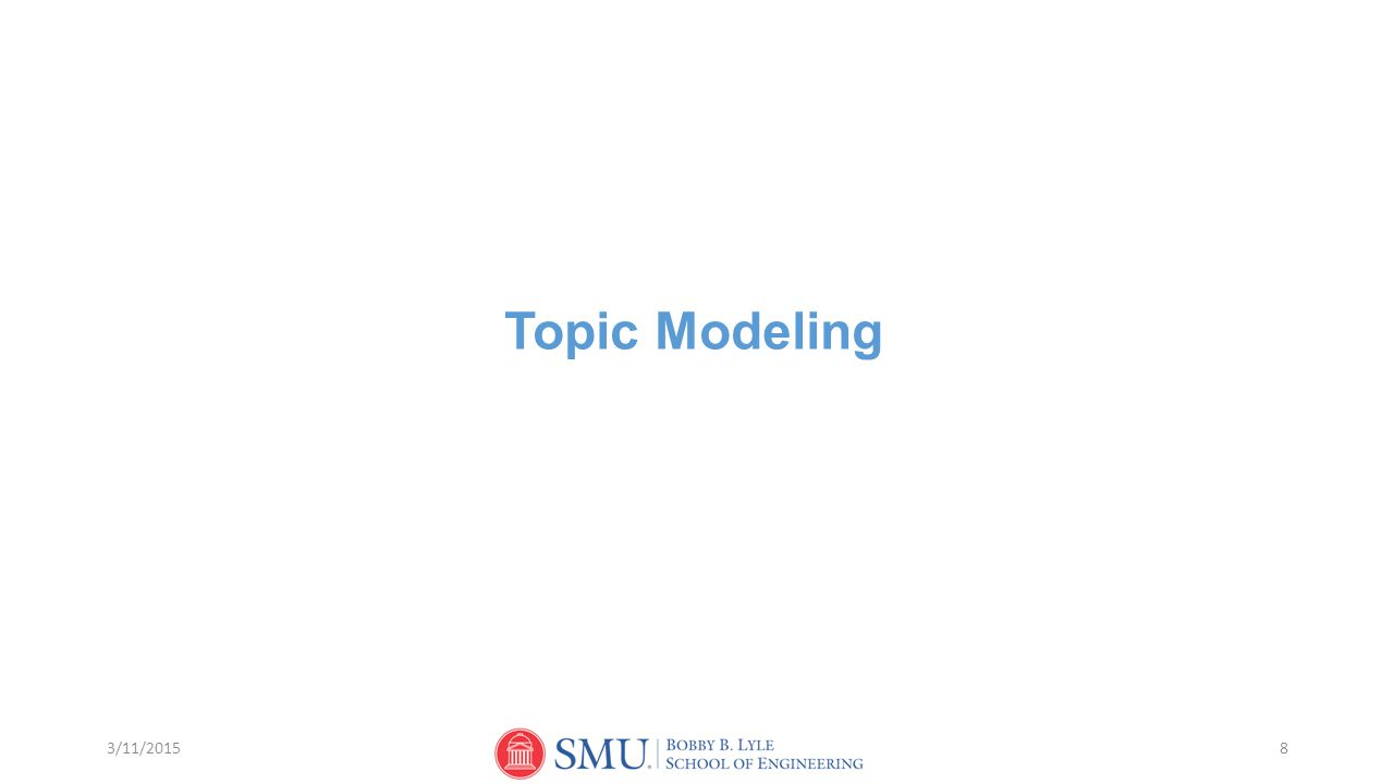 Topic Modeling 3/11/2015