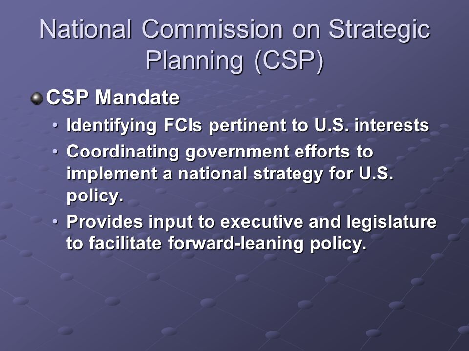 National Commission on Strategic Planning (CSP)