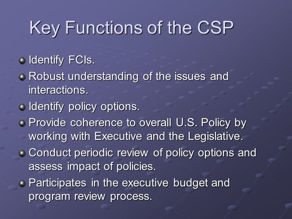 Key Functions of the CSP