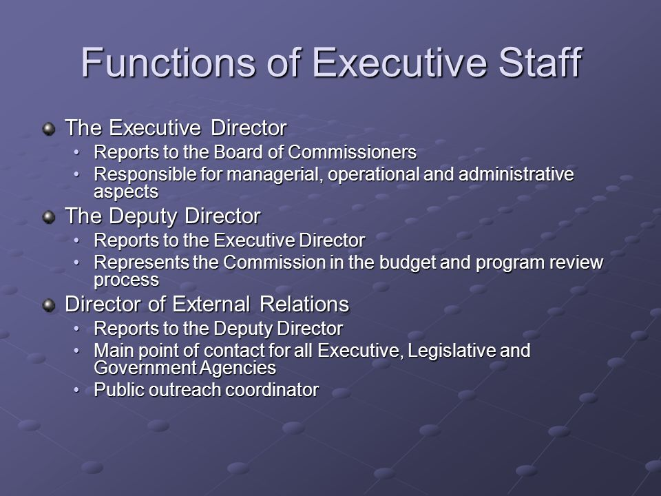 Functions of Executive Staff