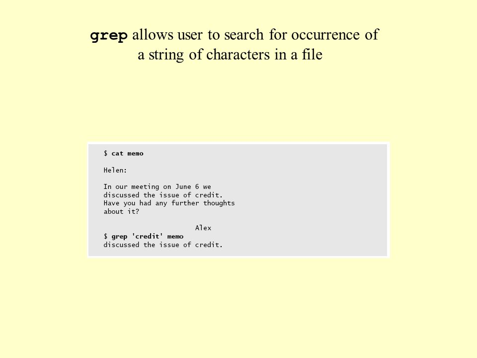 grep allows user to search for occurrence of