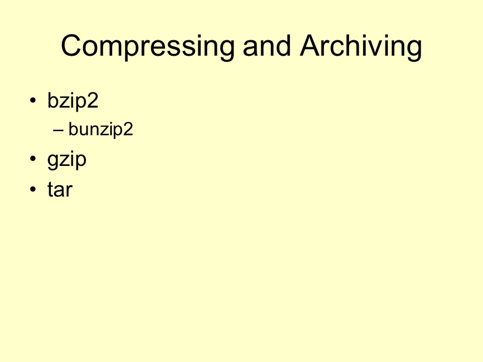 Compressing and Archiving