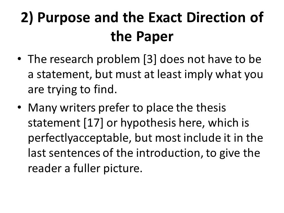 2) Purpose and the Exact Direction of the Paper