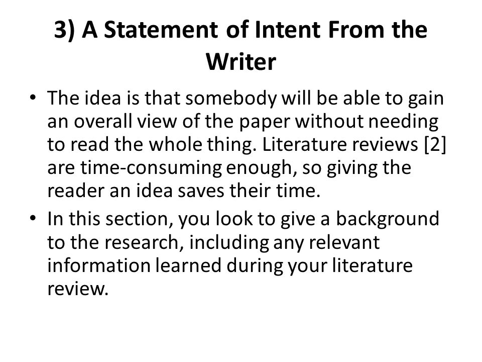 3) A Statement of Intent From the Writer