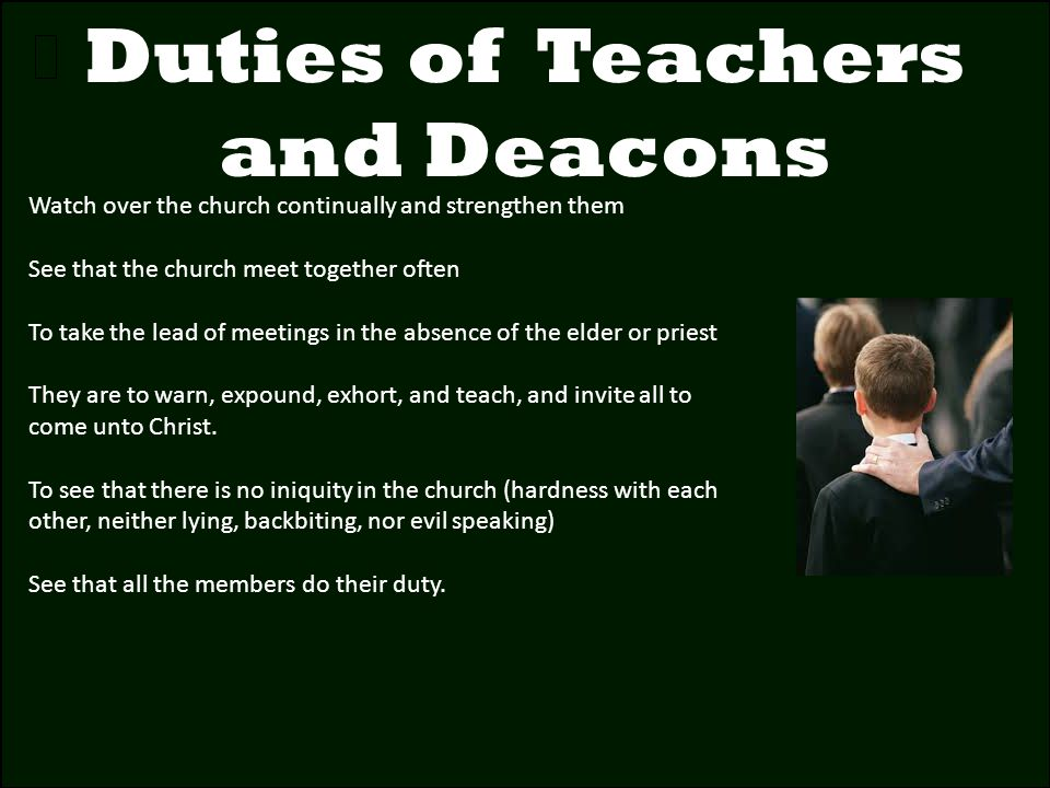 Duties of Teachers and Deacons