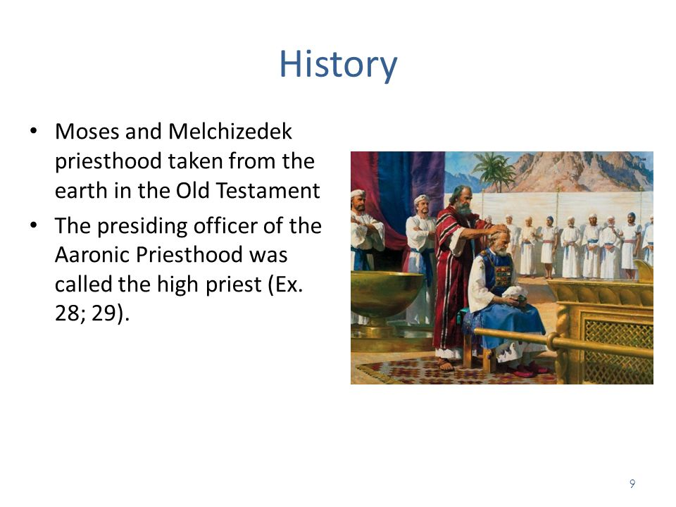 History Moses and Melchizedek priesthood taken from the earth in the Old Testament.