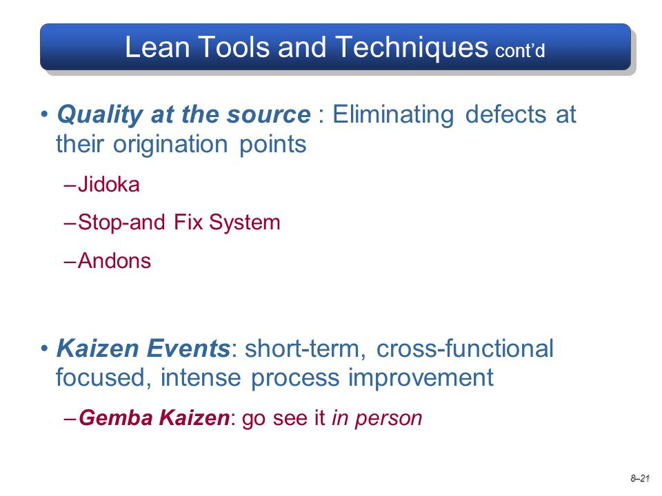 Lean Tools and Techniques cont'd