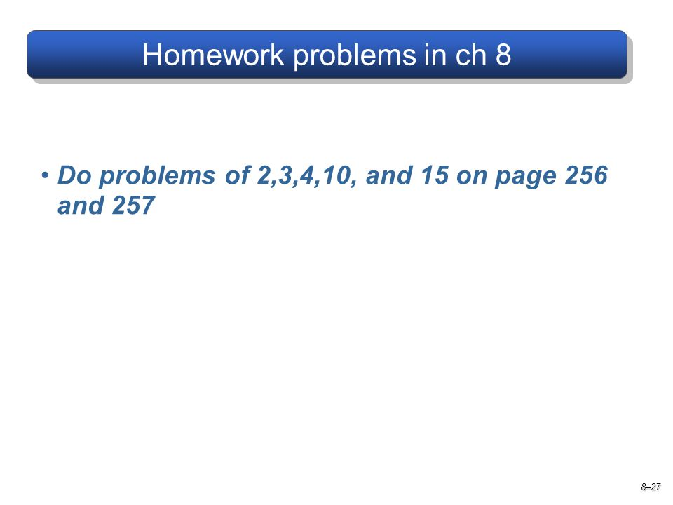 Homework problems in ch 8