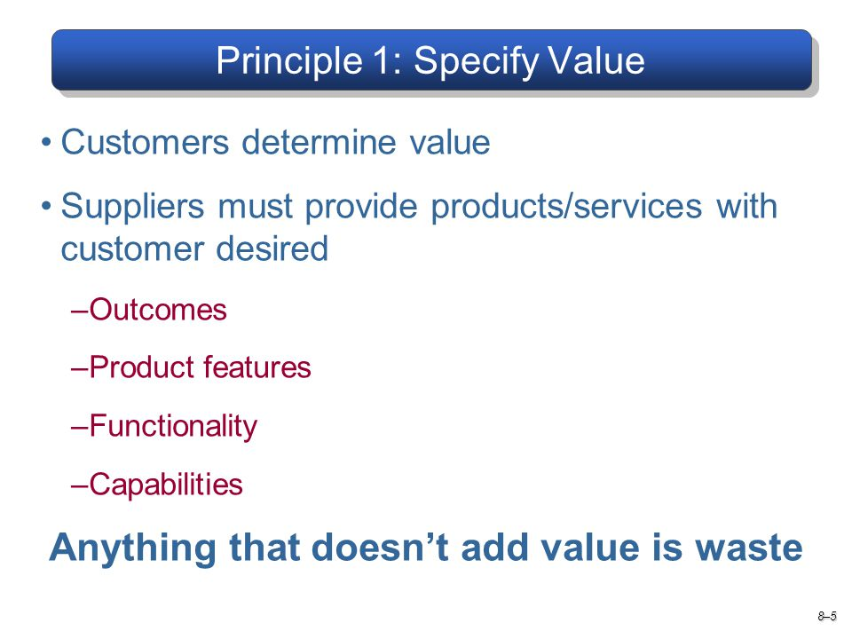Principle 1: Specify Value