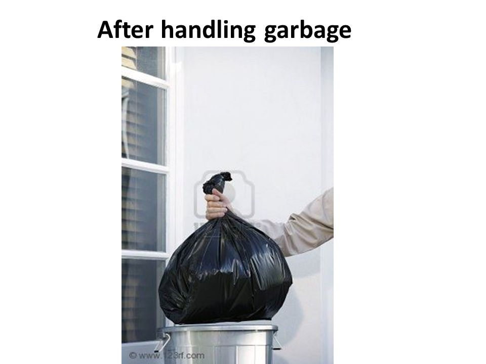 After handling garbage