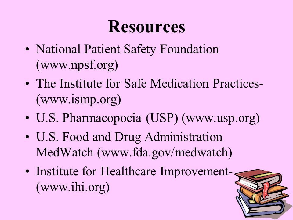 Resources National Patient Safety Foundation (