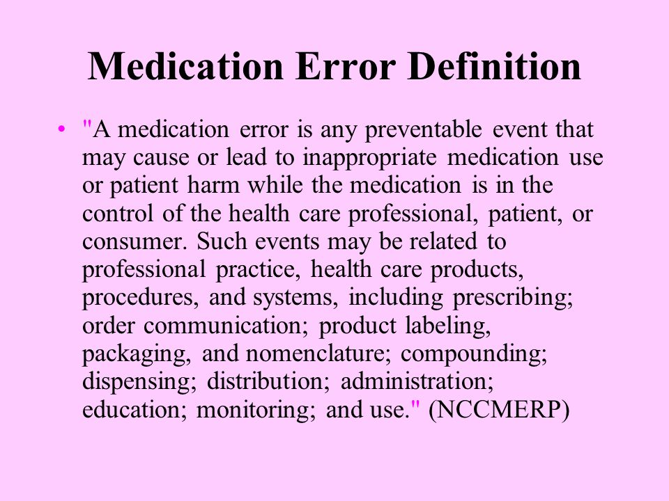 Medication Error Definition