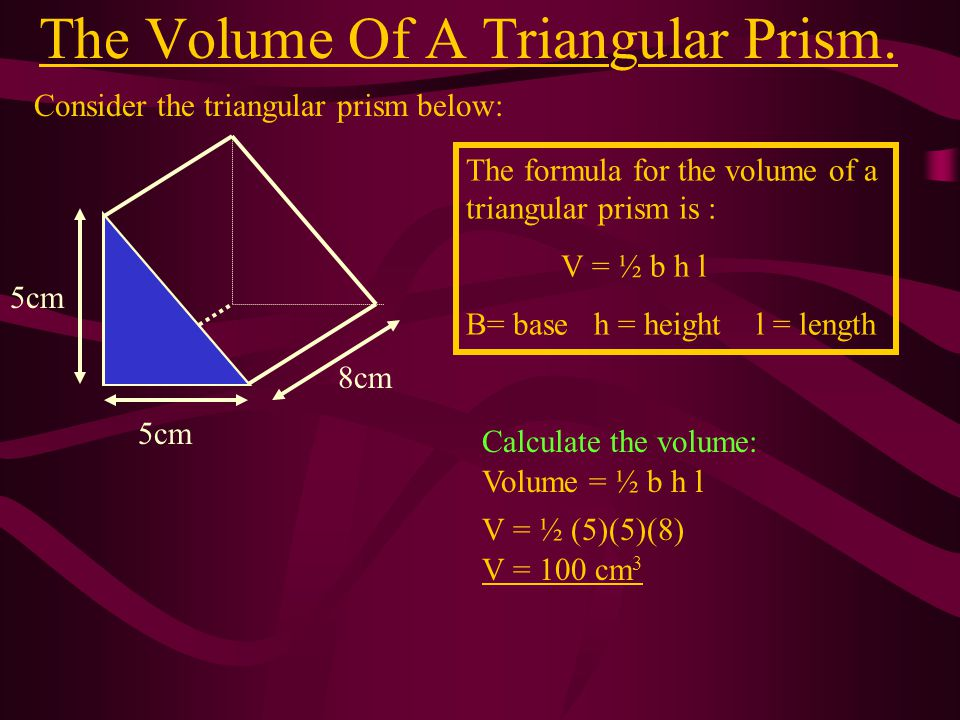 The Volume Of A Triangular Prism.