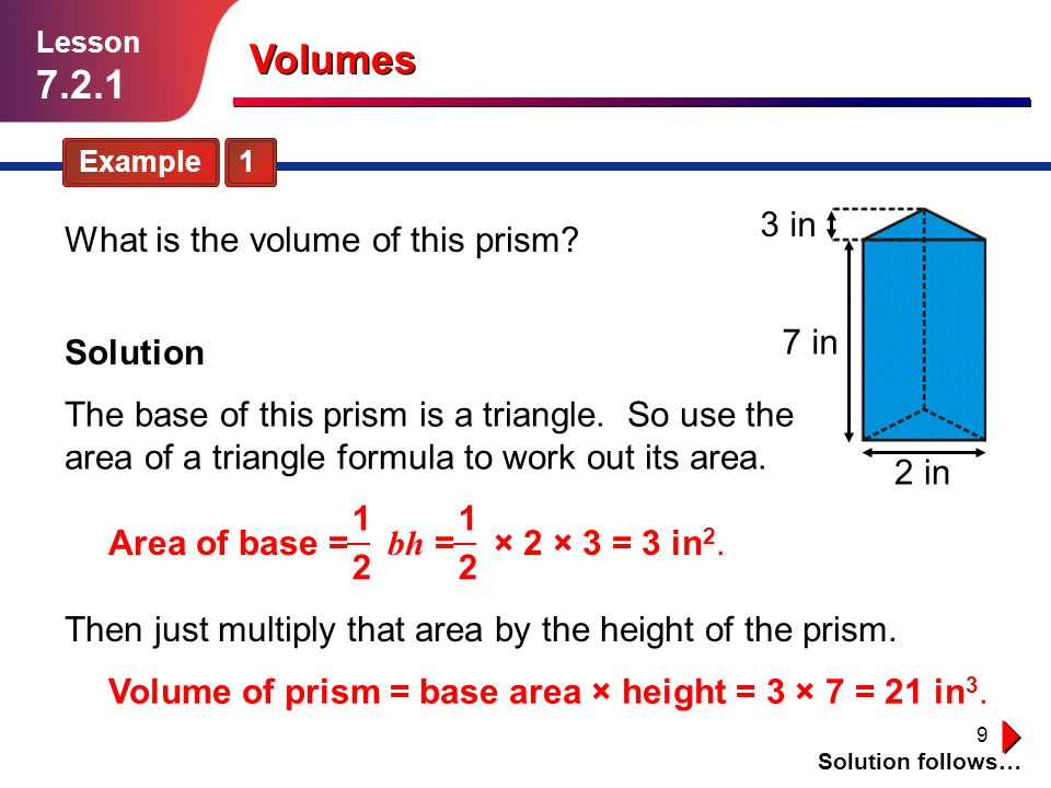 Volumes in What is the volume of this prism 7 in Solution