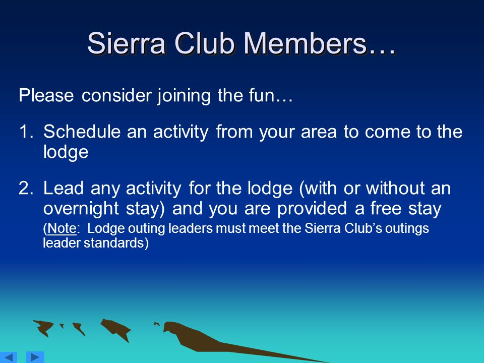 Sierra Club Members… Please consider joining the fun…