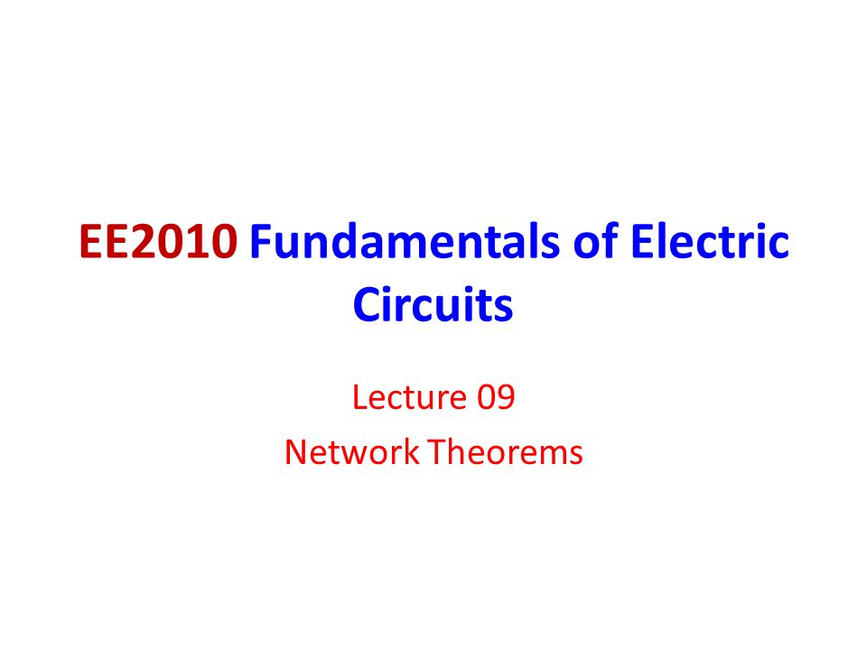 EE2010 Fundamentals of Electric Circuits