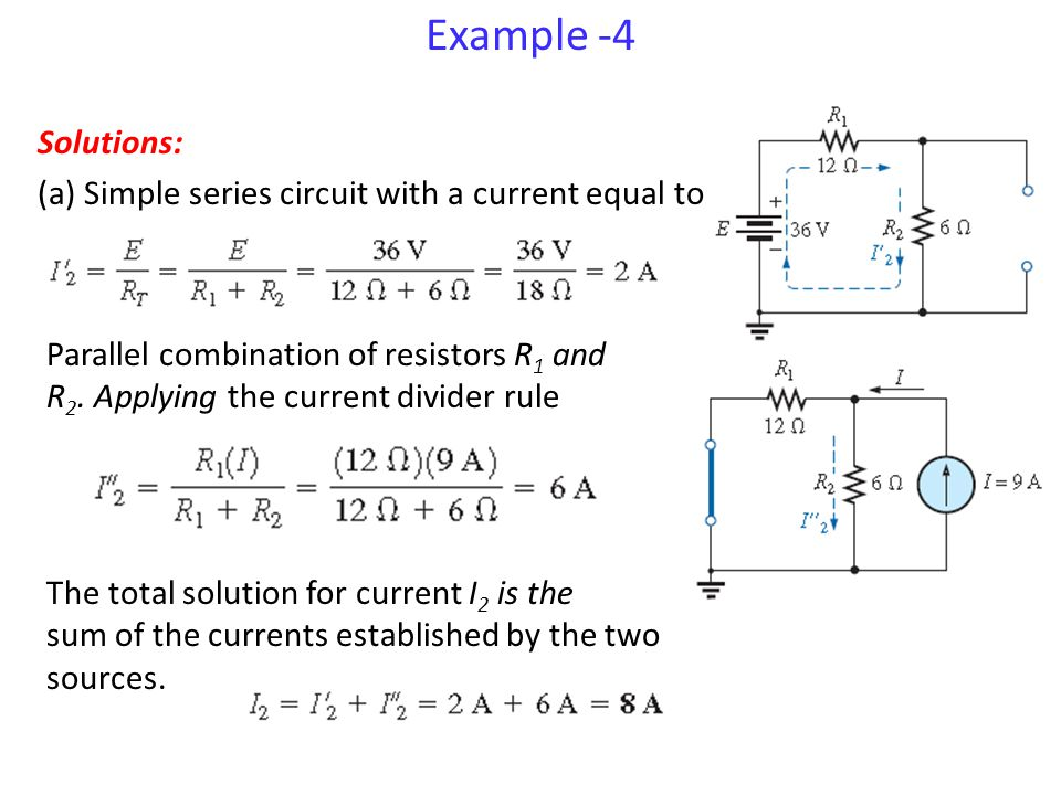Example -4 Solutions: (a) Simple series circuit with a current equal to