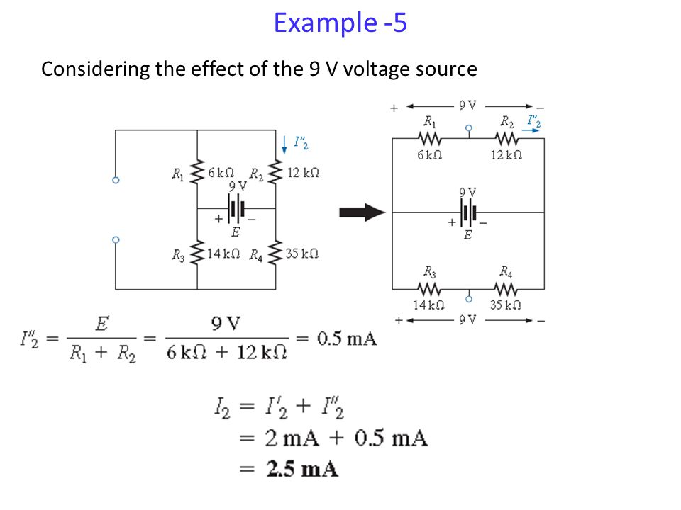 Example -5 Considering the effect of the 9 V voltage source