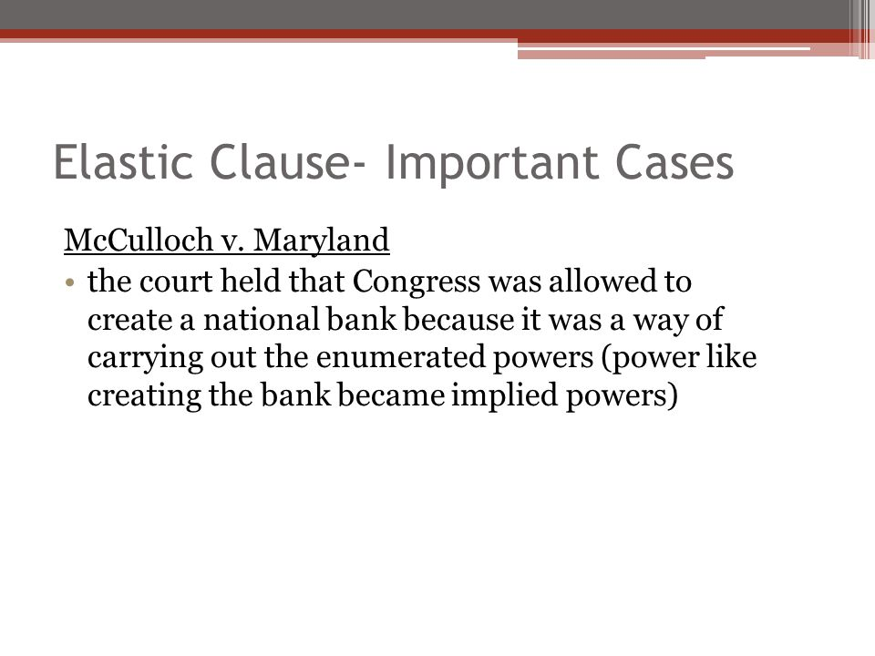 what is the significance of the elastic clause