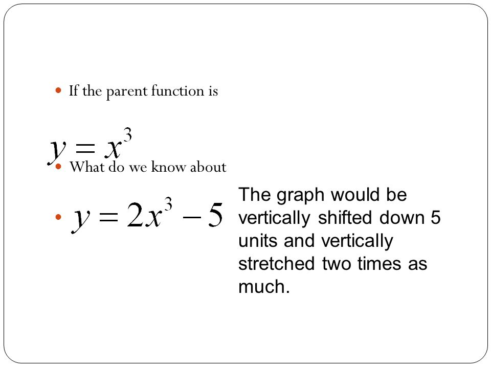 If the parent function is