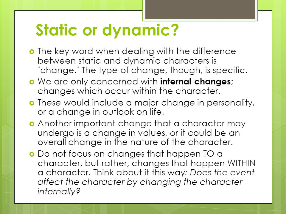 difference between dynamic and static characters