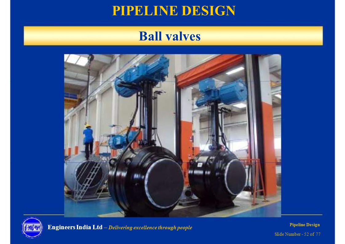 Pipeline Design Delivering Excellence Through People Ppt Download Piping Layout Considerations 52