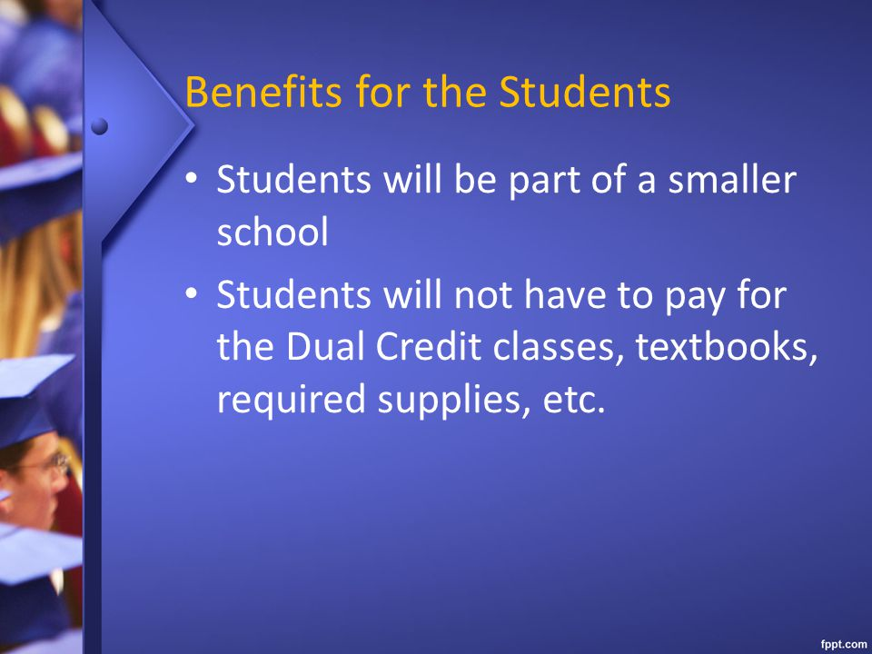 Benefits for the Students