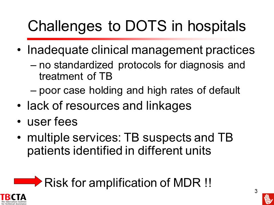 Challenges to DOTS in hospitals