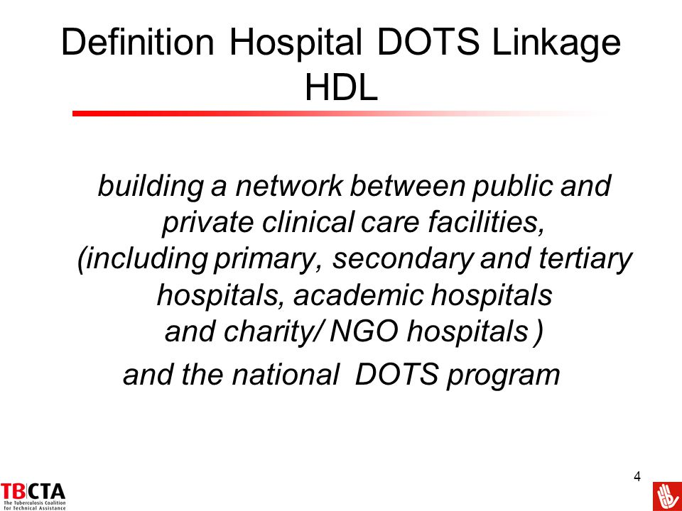 Definition Hospital DOTS Linkage HDL