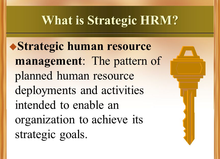 What is Strategic HRM