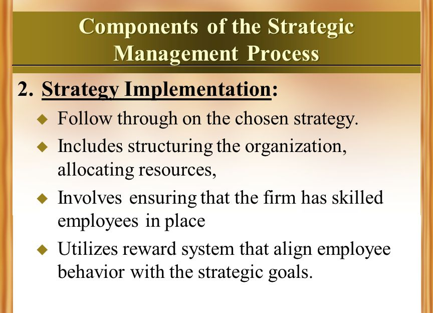 what is strategic hrm? strategic human resource management thecomponents of the strategic management process