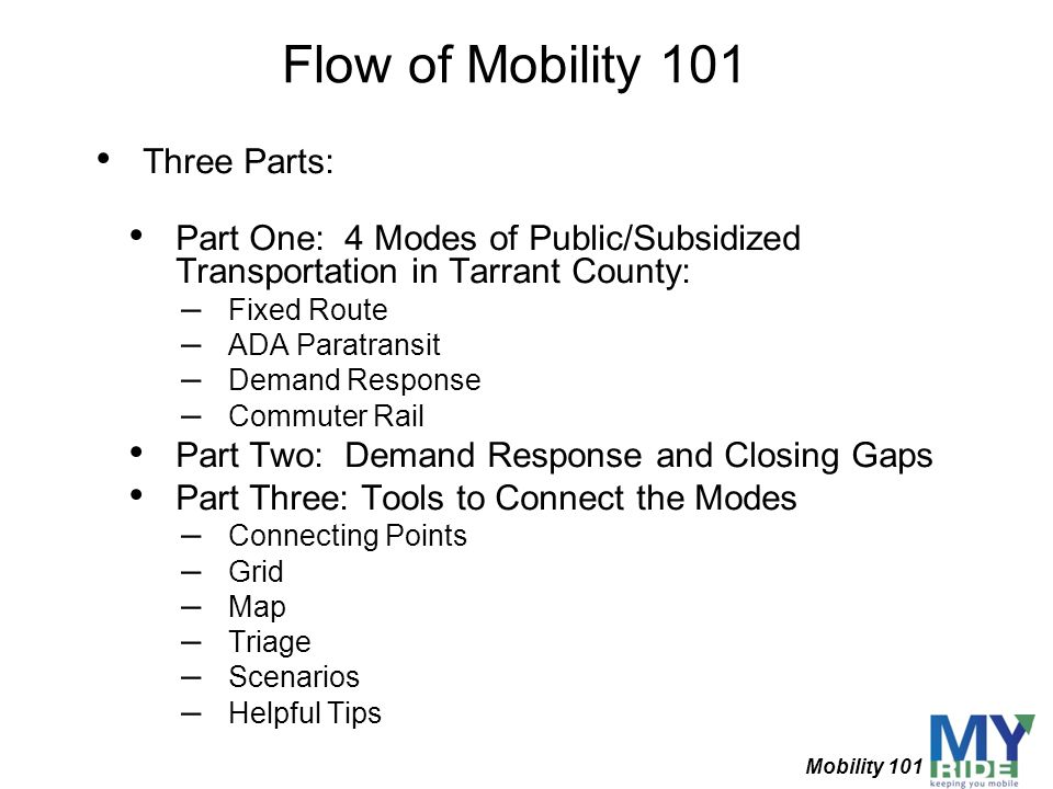 Flow of Mobility 101 Three Parts: