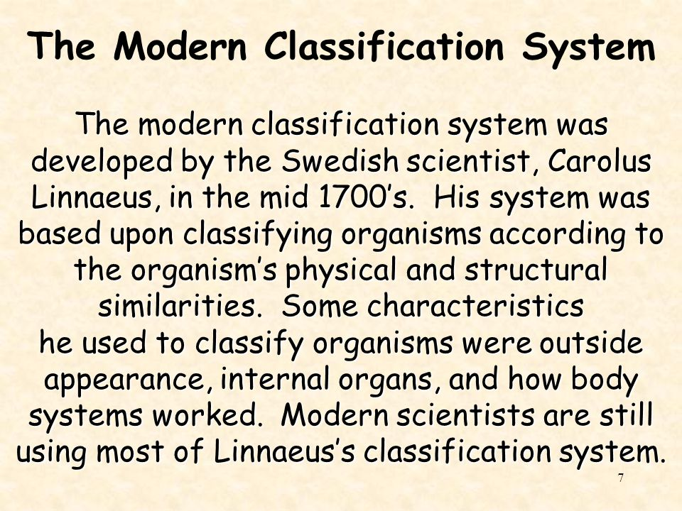 The Modern Classification System