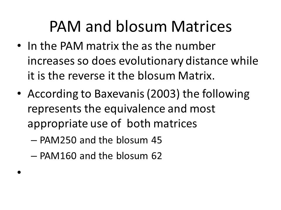 PAM and blosum Matrices