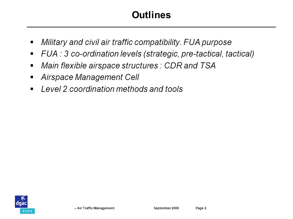 Outlines Military and civil air traffic compatibility. FUA purpose
