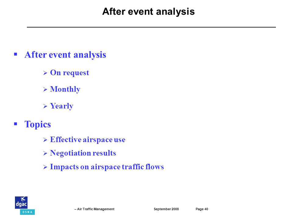 After event analysis After event analysis Topics On request Monthly