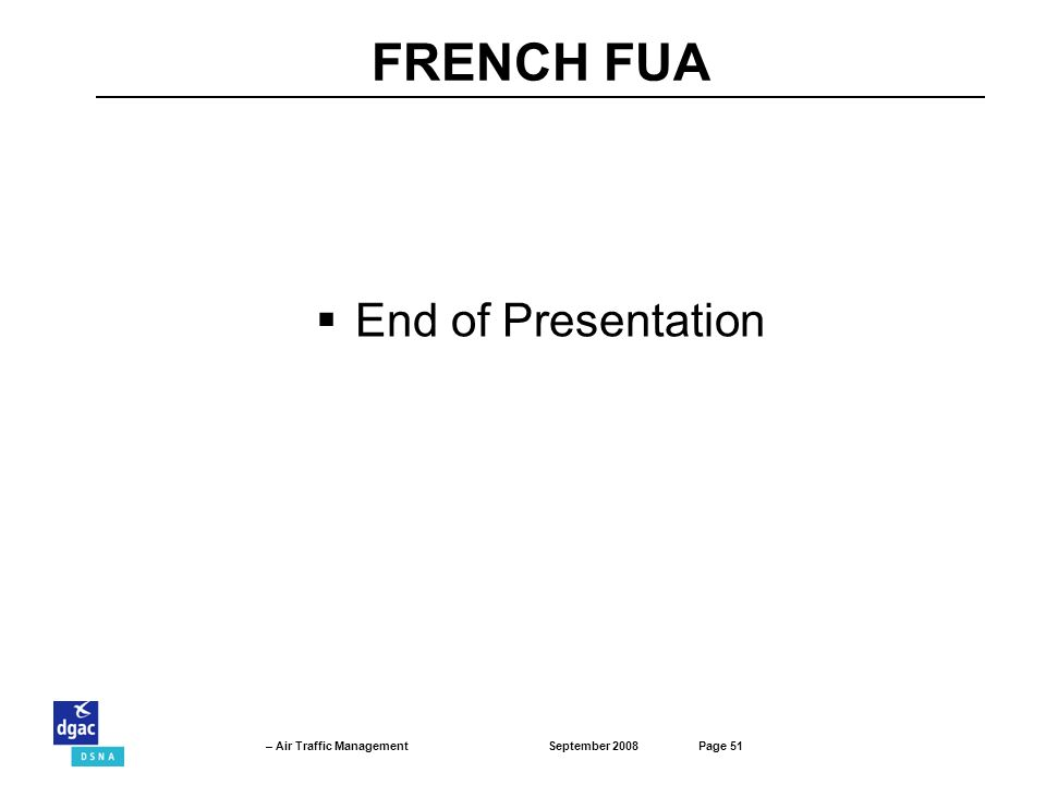 FRENCH FUA End of Presentation