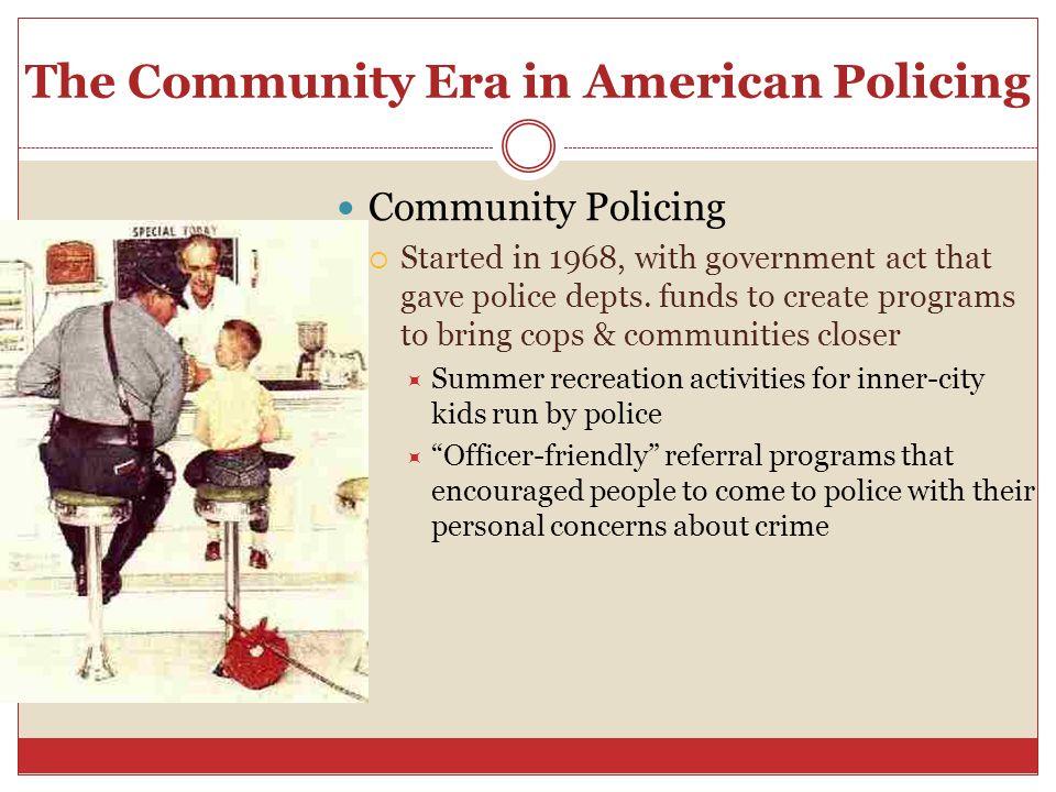 community era of policing