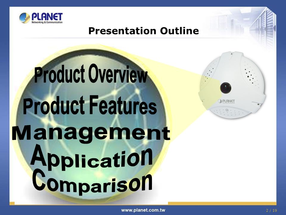 Product Overview Product Features Management Application Comparison