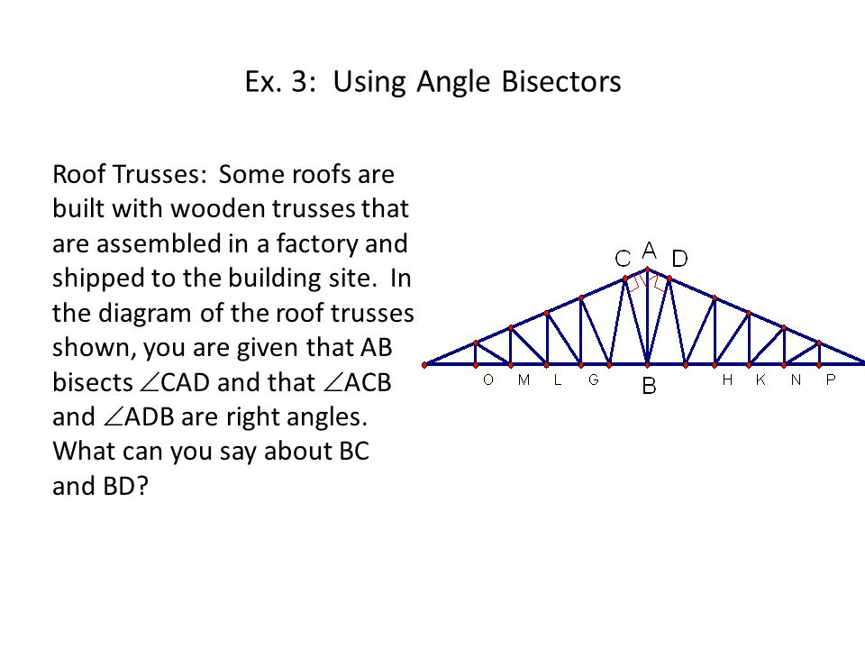 Ex. 3: Using Angle Bisectors