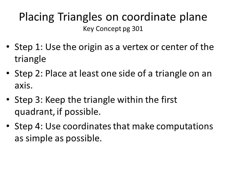 Placing Triangles on coordinate plane Key Concept pg 301