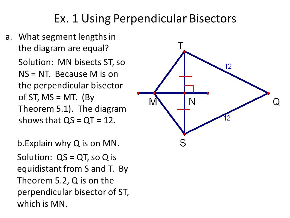 Ex. 1 Using Perpendicular Bisectors