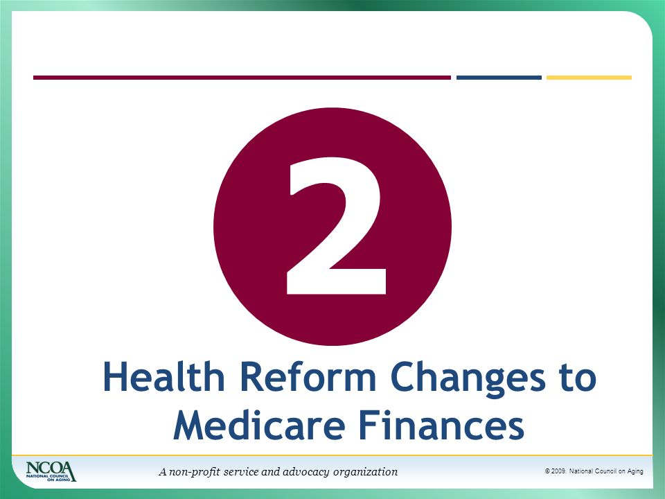 Health Reform Changes to Medicare Finances