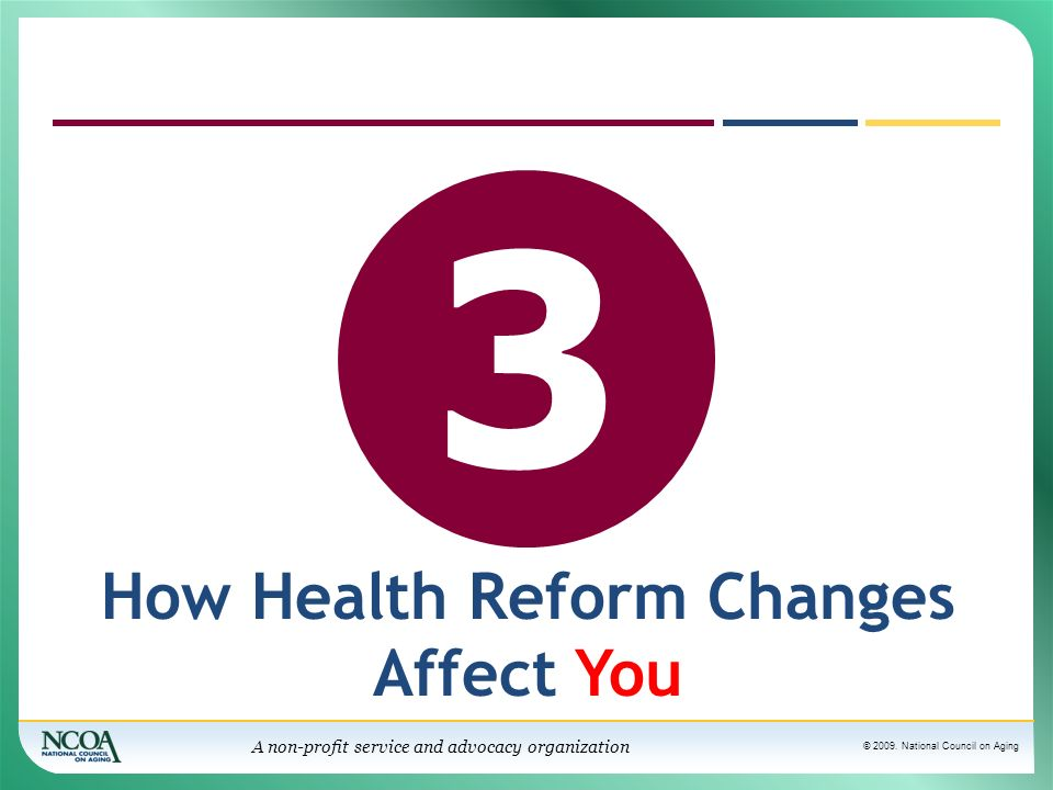 How Health Reform Changes Affect You